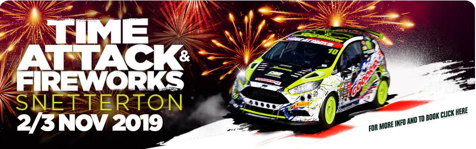 Time Attack and Fireworks - Snetterton
